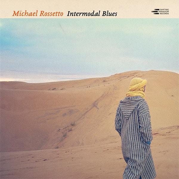 Michael Rossetto Intermodal Blues