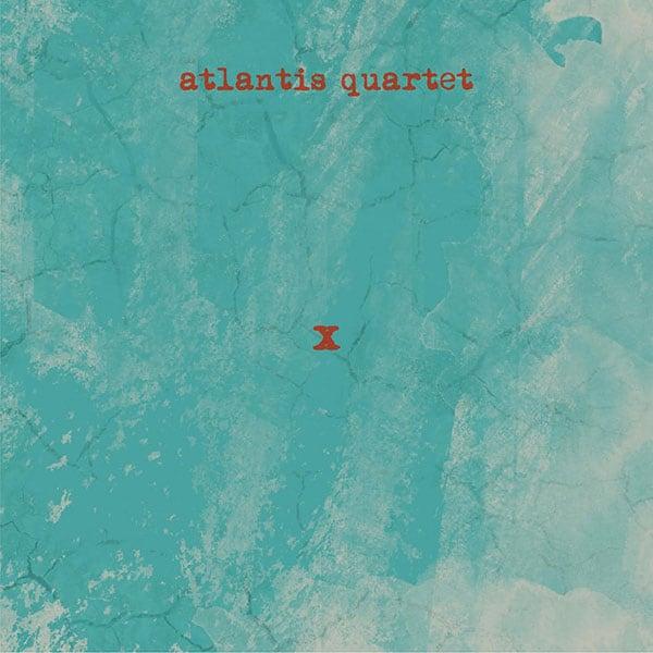 X by Atlantis Quartet